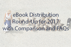 2017 eBook Distribution Round-Up
