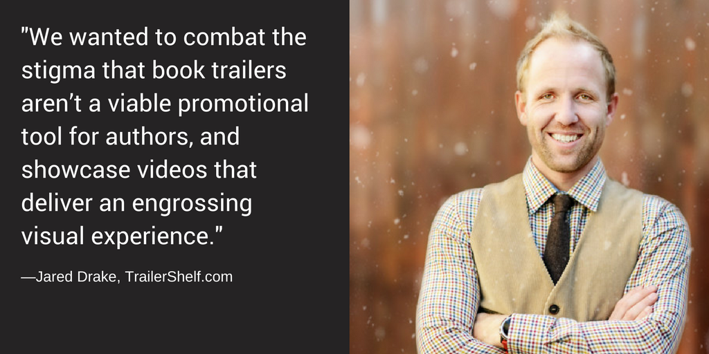 3 Questions for Jared Drake about TrailerShelf.com and Book Trailers