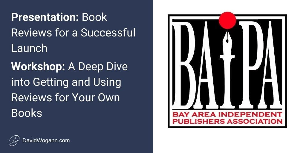 Book Reviews for a Successful Launch-A Presentation and Workshop for the BAIPA